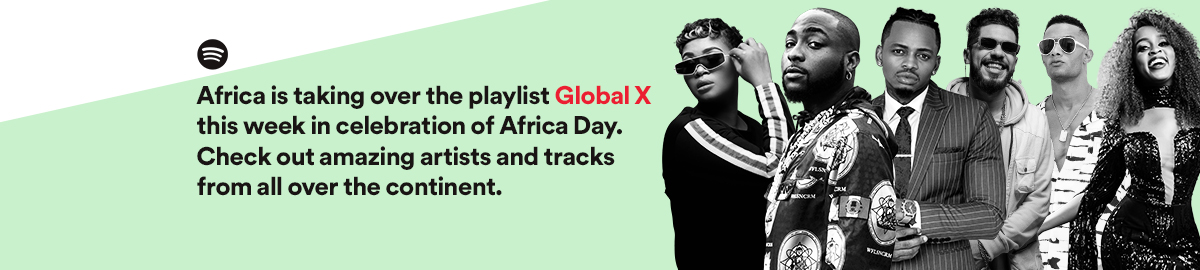 Let's Celebrate African Talents with Spotify for Africa Day!
